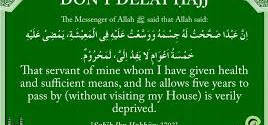 Delaying Ones Hajj!