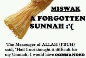 MISWAK:  A FORGOTTEN SUNNAH