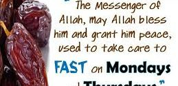 The virtues of fasting & the fast of Monday & Thursday!